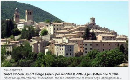 Nasce Nocera Umbra Borgo Green, per rendere la città la più sostenibile d'Italia