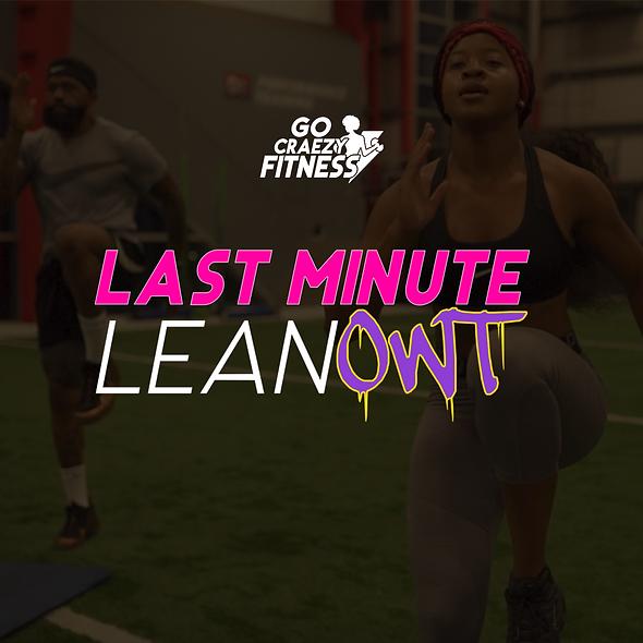 Last Minute Lean Owt