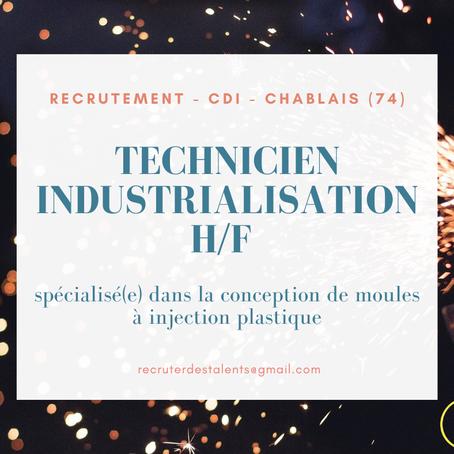 Recrutement - CDI - Technicien Industrialisation H/F