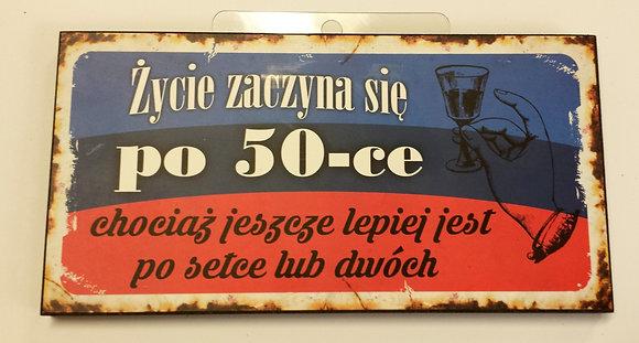 """Tabliczka retro """"ŻYCIE PO 50-CE''"""