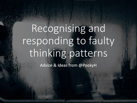 Recognising and responding to faulty thinking patterns