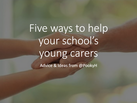 Five ways to help your school's young carers