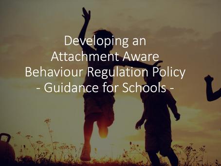 Developing an Attachment Aware Behaviour Regulation Policy