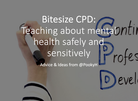 Bitesize CPD: Teaching about mental health safely and sensitively