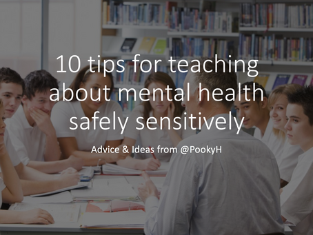 10 tips for teaching about mental health safely sensitively