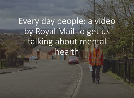 Everyday People - Royal Mail Video to get us talking about mental health