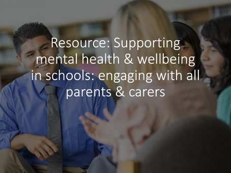 Resource: engaging with all parents & carers