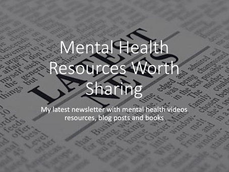Mental Health Resources Worth Sharing - newsletter - January 2019