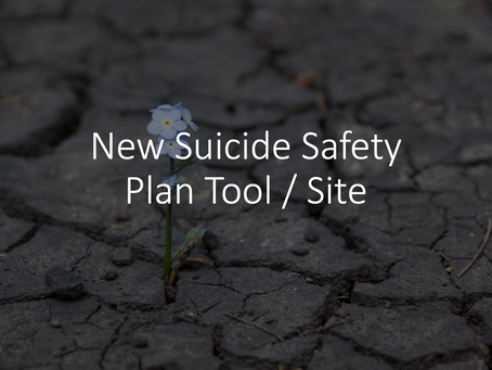 New Suicide Safety Plan Tool / Site