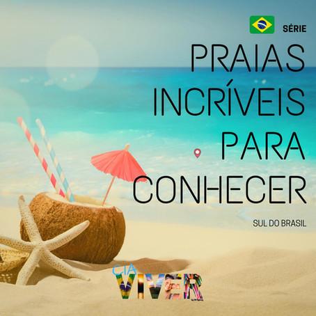 Praias incríveis para conhecer no sul do Brasil