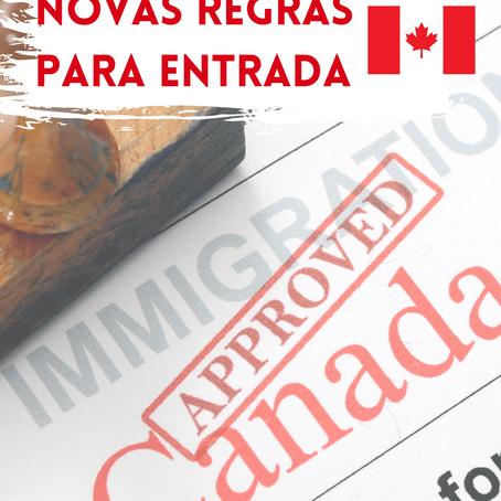 *** Nova Regra para Entrada no Canadá ***