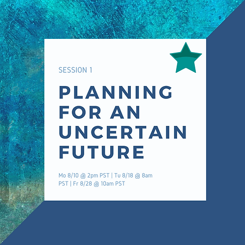Study Session 1: Planning for an Uncertain Future