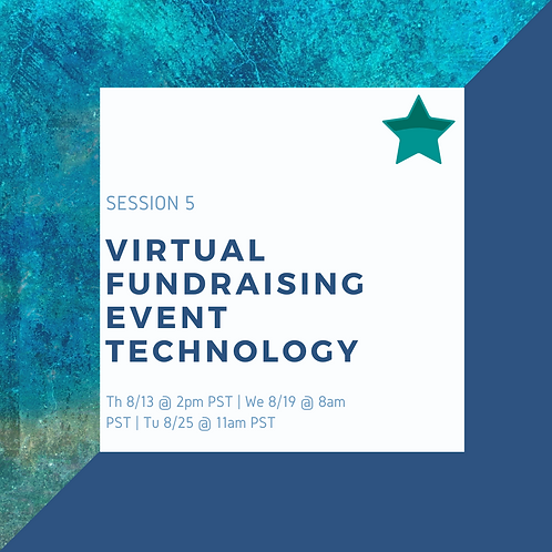 Study Session 5: Virtual Fundraising Event Technology