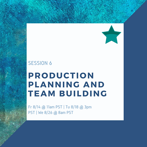 Study Session 6: Production Planning and Team Building