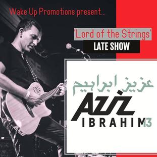 AZIZ IBRAHIM   Late Show
