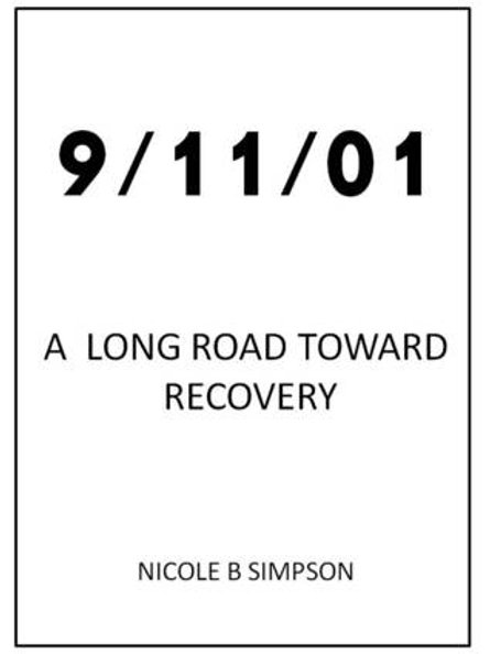 9/11/01 A Long Road Toward Recovery