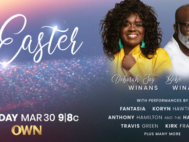 "OWN to Premiere Easter Gospel Music Special ""OUR OWN EASTER"