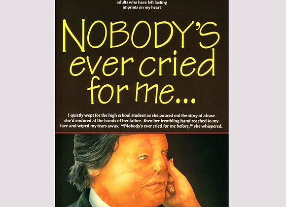Nobody's Ever Cried For Me