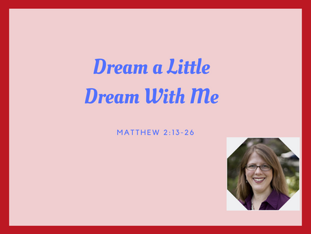 Dream a Little Dream With Me!
