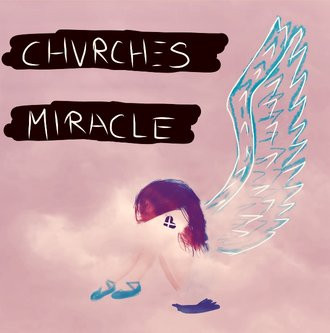 CHVRCHES- Miracle
