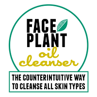 Face Plant oil cleanser: the counterintuitive way to cleanse all skin types