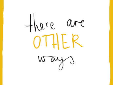 There are Other Ways Podcast