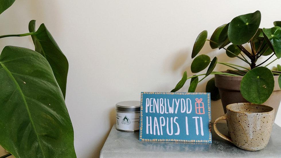 Penblwydd Hapus Card (Welsh Happy Birthday)