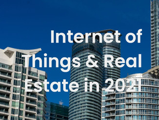 Internet of Things & Real Estate in 2021