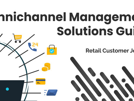 Retail Customer Journey: Omnichannel Management Solutions Guide
