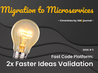 Ideas validation two times faster with a fast-code platform