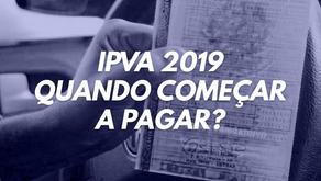 IPVA 2019: Quando começar a pagar?