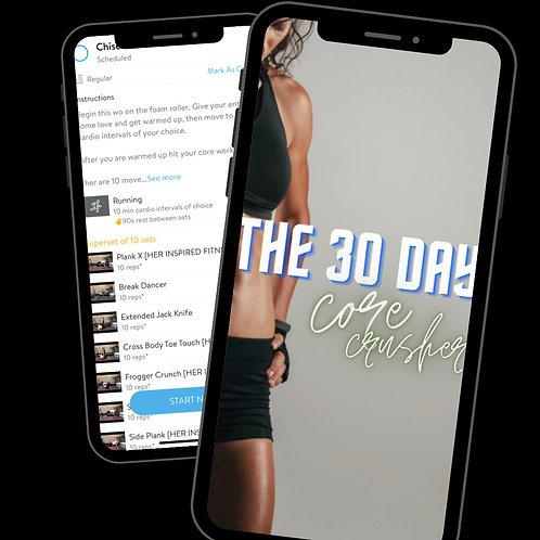 30 Day Core Crusher