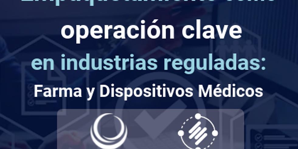 Empaquetamiento como operación clave en industrias reguladas: Farma y Dispositivos Médicos