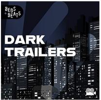 Dark Trailers - BEATS & BEDS (BMG UK)