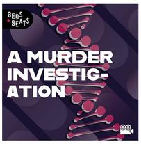 A Murder Investigation - BEATS & BEDS (BMG UK)