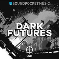 Dark Futures - SOUND POCKET(UNIVERSAL UK)