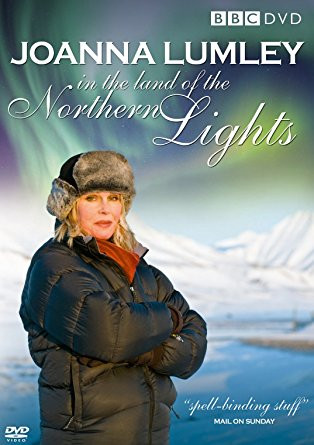 Joanna Lumley and the Land of the Northern Lights - BBC Two UK