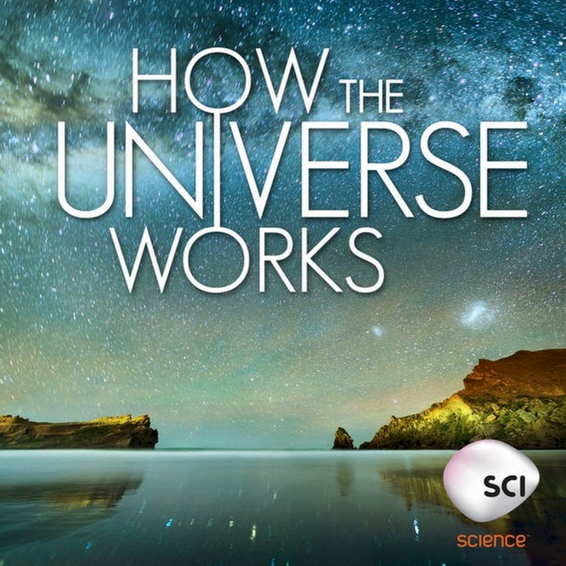 How The Universe Works - Sci-Fi Channel