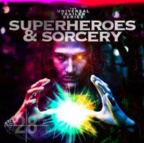 Superheroes & Sorcery (UNIVERSAL TRAILER SERIES)