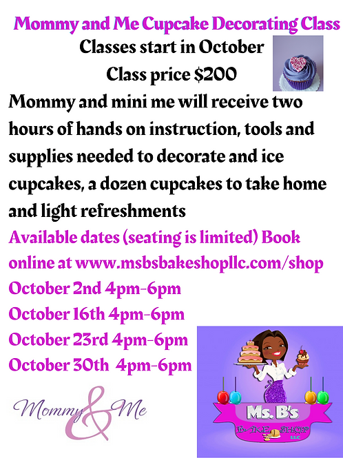 Mommy and Me Cupcake Decorating Class 10.16.21