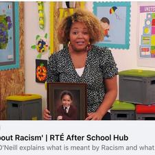 'Lets talk about Racism'   RTÉ After School Hub