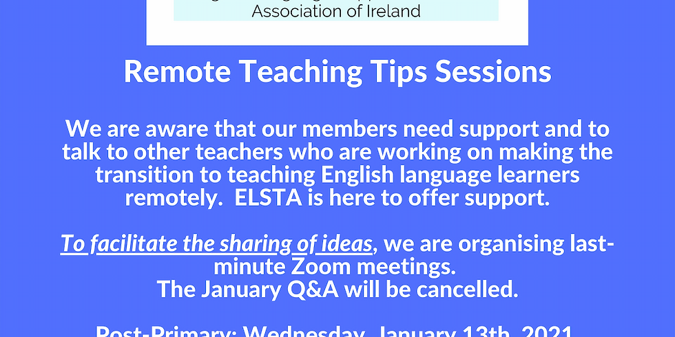 Remote Teaching Tips Primary (Session 2/2) January 14th, 2021 19:00-20:00