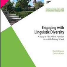 Engaging with Linguistic Diversity : A Study of Educational Inclusion in an Irish Primary School (Paperback) David Little and Deirdre Kirwan