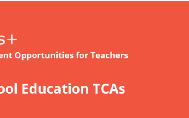 Erasmus+ TCAs (Professional Development Opportunties for Educators)