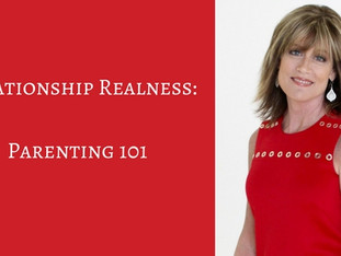 Relationship Realness: Parenting 101