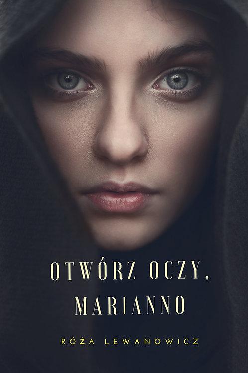 Otwórz oczy, Marianno (e-book)