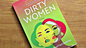 Dirty Women by Madhumita Bhattacharya will make you feel uncomfortable : Much more than a thriller