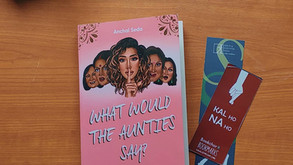 What Would The Aunties Say by Anchal Seda : A Fun Guide for Brown Girls