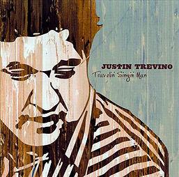 Justin Trevino: Travelin' Singin' Man (Traveling Singing Man)