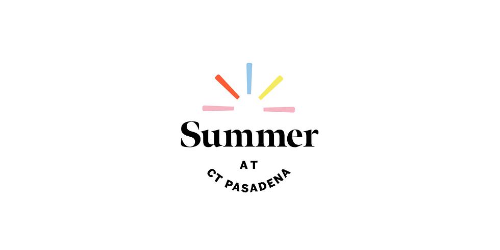 Summer @ CT - Part 4 - 9:30am + 11:15am